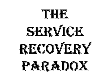 Service Recovery Paradox